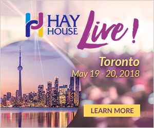Toronto, Ontario, HayHouse Toronto Live, Workshops, Live Workshops, Dr Joe Dispenza, Brian Weiss, James Van Praagh, Kriss Carr, Sage Lavine, Dawson Church, Colette Baron-Reid, May 2018, John Holland, Gabrielle Bernstein, Carrie Green