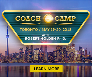 CoachCamp, Toronto, Ontario, Robert Holden, Live Workshop